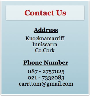 Contact Address - Knocknamarriff, Inniscarra, Co. Cork